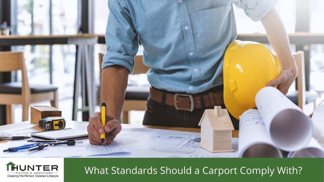 What Standards Should a Carport Comply With?