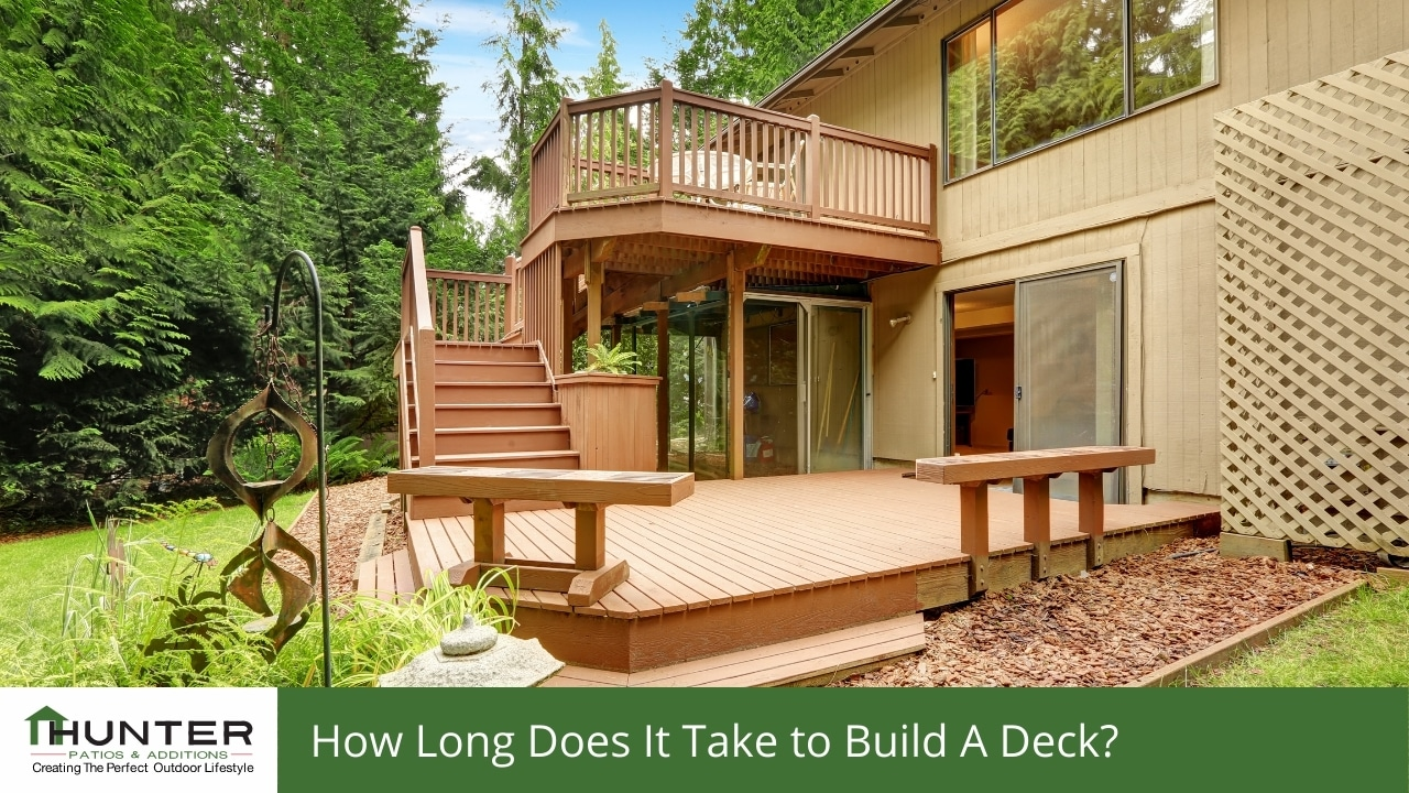 How Long Does It Take to Build A Deck