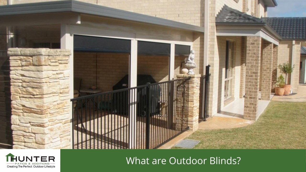 What are Outdoor Blinds?