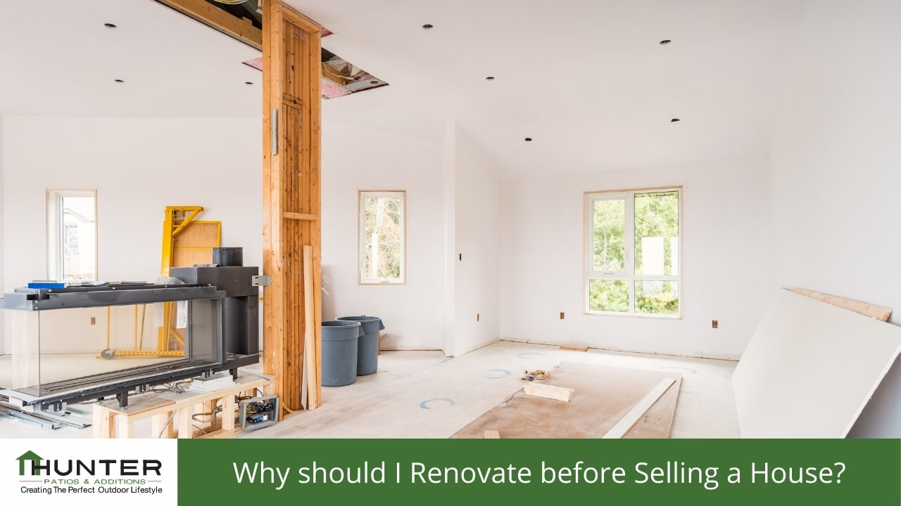 Why should I Renovate before Selling a House?